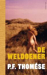 De weldoener - P.F. Thomése (ISBN 9789025454463)