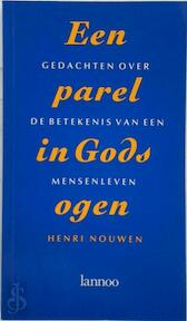 Een parel in Gods ogen - Henri Nouwen, Evert W. van der Poll (ISBN 9789020921618)