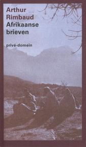 Afrikaanse brieven - Arthur Rimbaud (ISBN 9789029535601)