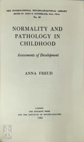 The Writings of Anna Freud: Normality and pathology in childhood: assessments of development, 1965 - Anna Freud (ISBN 0701201061)