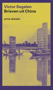 Brieven uit China - Victor Segalen (ISBN 9789029538084)