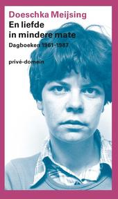 En liefde in mindere mate - Doeschka Meijsing (ISBN 9789029539463)