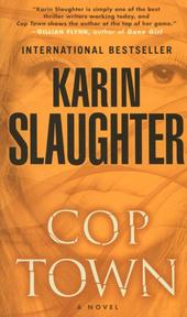 Cop Town - Karin Slaughter (ISBN 9780812999228)