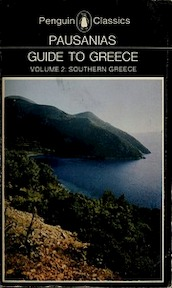 Guide to Greece: volume 2, southern Greece - Thomas Pausanias (ISBN 9780140442267)