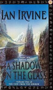 A shadow on the glass - Ian Irvine (ISBN 9781841490038)
