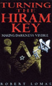 Turning the Hiram Key - Robert Lomas (ISBN 9780853182399)