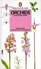 Orchids of Northern Europe - Sven Nilsson (ISBN 0140630147)