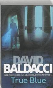 True Blue - David Baldacci (ISBN 9780330518048)