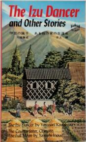 The Izu dancer and other stories - Yasunari Kawabata, Yasushi Inoue (ISBN 9780804811415)