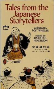 Tales from the Japanese Storytellers - Post Wheeler, Harald G. Henderson (ISBN 0804811326)