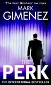 The Perk - Mark Gimenez (ISBN 9780751539677)
