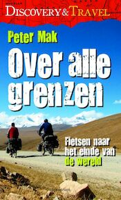 Over alle grenzen - Peter Mak (ISBN 9789027465207)