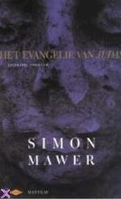 Het evangelie van Judas - Simon Mawer, Peter Out (ISBN 9789076682075)