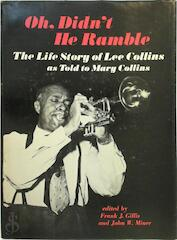 Oh, didn't he ramble - Lee Collins, Mary Spriggs Collins (ISBN 9780252002342)
