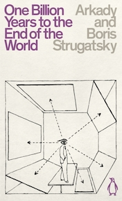 One billion years to the end of the world (penguin science fiction) - arkady strugatsky (ISBN 9780241472477)