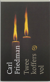 Twee koffers vol - Carl Friedman (ISBN 9789028208223)