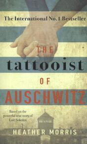 The Tattooist of Auschwitz - Heather Morris (ISBN 9781785763687)