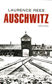 Auschwitz - Special Roularta - Laurence Rees (ISBN 9789026331206)