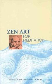 Zen Art for Meditation - Horioka Holmes (ISBN 9780804812559)
