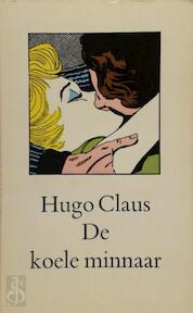 De koele minnaar - Claus. Hugo (ISBN 9789023400059)