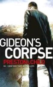 Gideon's Corpse - Douglas Preston, Lincoln Child (ISBN 9781409135845)