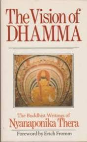 The vision of Dhamma - Nyanaponika (Thera), Bhikkhu Bodhi (ISBN 9780877286691)