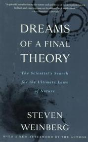 Dreams of a Final Theory - Steven Weinberg (ISBN 9780679744085)