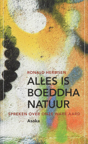Alles is Boeddhanatuur - R. Hermsen (ISBN 9789056701857)