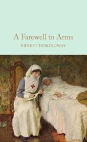 Farewell to Arms - ernest hemingway (ISBN 9781909621411)