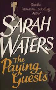 Paying Guests - Sarah Waters (ISBN 9780349004365)