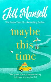 Maybe This Time - Jill Mansell (ISBN 9781472248459)