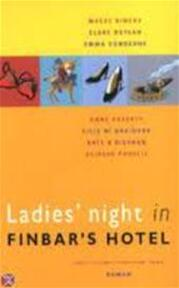 Ladies' night in Finbar's Hotel - Dermot Bolger, Erica van Rijsewijk, Tota. (ISBN 9789032507756)