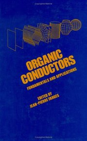 Organic Conductors - [Ed.] Jean-Pierre Farges (ISBN 9780824792169)