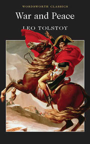 War and Peace - Leo Tolstoy (ISBN 9781853260629)