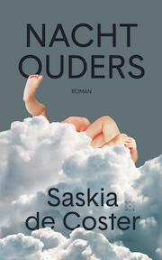 Nachtouders - Saskia de Coster (ISBN 9789492478672)