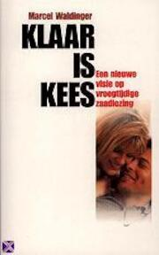Klaar is Kees - M.D. Waldinger (ISBN 9789029555968)
