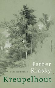 Kreupelhout - Esther Kinsky (ISBN 9789492928627)