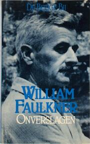 Onverslagen - William Faulkner, Rien Verhoef, Edward Shenton (ISBN 9789023431473)