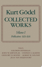 Kurt Gödel: Collected Works: Volume I Publications 1929-1936 - Kurt Gèodel, Kurt Gödel, S. Feferman (ISBN 9780195039641)