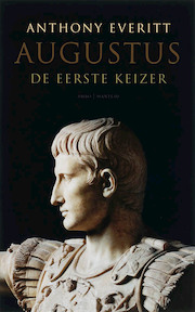 Augustus - A. Everitt (ISBN 9789022322413)