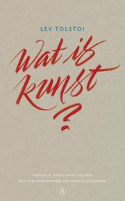 Wat is kunst ? - Lev Tolstoi (ISBN 9789025302146)