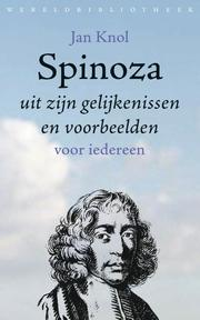 Spinoza - Jan Knol (ISBN 9789028421943)