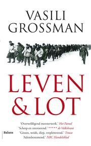 Leven & lot - Vasili Grossman (ISBN 9789460034978)