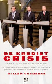De kredietcrisis - Willem Vermeend (ISBN 9789048801923)