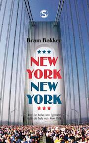 New York, New York - Bram Bakker (ISBN 9789029571234)