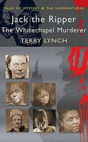 Jack the Ripper - Terry Lynch (ISBN 9781840220773)