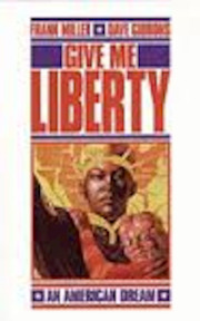 Give Me Liberty - Frank Miller, Dave Gibbons (ISBN 9780140131123)
