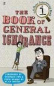 The Book of General Ignorance - John Lloyd, Stephen Fry, John Mitchinson (ISBN 9780571233687)