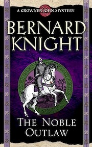 The Noble Outlaw - Bernard Knight (ISBN 9781416525936)