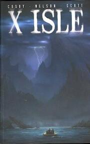 X Isle 1 - Andrew Cosby, Michael Alan Nelson (ISBN 9781934506097)